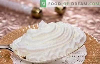 Stapsgewijze recepten van zachte en lucht-eiwitcrème. Crème-achtige eiwitcrème koken als een dessert of voor het bakken (stap voor stap)